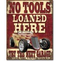 PLAQUE US TIN SIGN - NO TOOLS LOANED