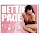 PLAQUE US TIN SIGN - BETTIE PAGE NOT GIRL