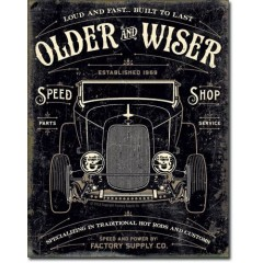 PLAQUE US TIN SIGN - OLDER & WIZER